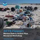 Cover page of the 2019 Hawai'i Marine Debris Action Plan Research Workshop